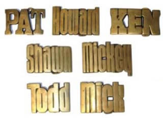 Vintage Baron Solid brass Name buckles: Pat, Howard, KEN, TIM, Shawn, Mickey, Todd and Mick
